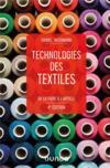 Technologies des textiles ; de la fibre à l