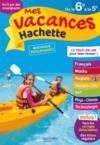 Mes vacances Hachette ; 6e/5e