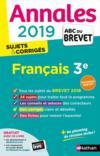 ANNALES ABC BREVET T.25 ; français ; 3e (édition 2019)