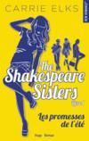 The Shakespeare sisters T.1 ; les promesses de l
