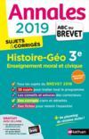 ANNALES ABC BREVET T.26 ; histoire-géographie ; 3e (édition 2019)