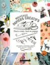 Nouveaux papiers créatifs ; tout à créer, tout en papier ; 246 pages à détacher, couper, plier, coller à volonté !