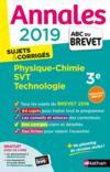 MAXI ANNALES ABC DU BREVET T.31 ; physique-chimie ; SVT ; technologie ; 3e (édition 2019)