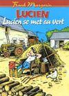 Lucien T.5 ; Lucien se met au vert