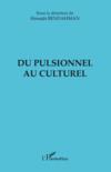 Du pulsionnel au culturel