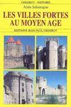 Les villes fortes au moyen-age