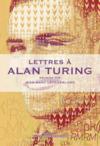 Lettres à Alain Turing