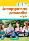 Accompagnement personnalisé au lycée ; 2de, 1re, terminale ; pochette élève (édition 2017)