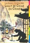 Drôles d'aventures t.21 ; Lully de Chine en Chine