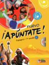 NUEVO APUNTATE ; espagnol ; 1re année ; manuel de l'élève (édition 2011)
