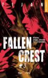 Fallen crest T.3