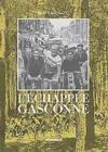 Lechappee Gasconne