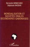 Mondialisation et sociétés orales secondaires gabonaises