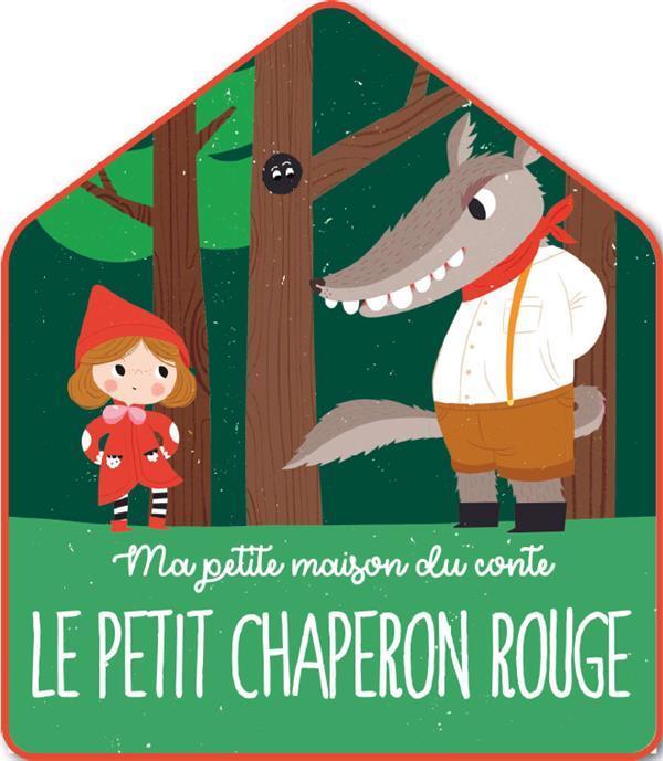 Ma Petite Maison Du Conte Le Petit Chaperon Rouge Livre France Loisirs