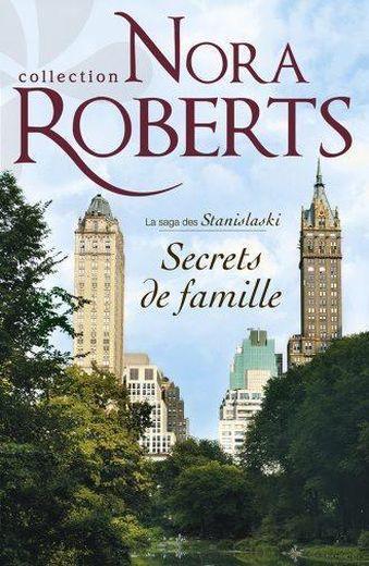 Nora Robert - Les Stanislaki -T1- Secret de famille