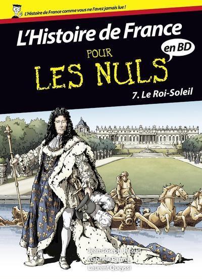 L Histoire De France En Bd Pour Les Nuls T 7 Le Roi Soleil