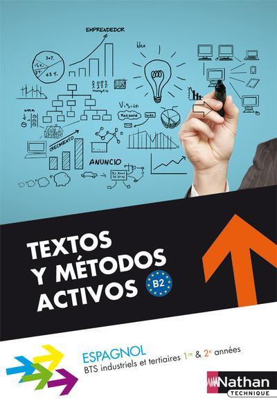 Textos Y Metodos Activos Bts 1re Et 2e Annees Alfredo Segura Nathan Francais