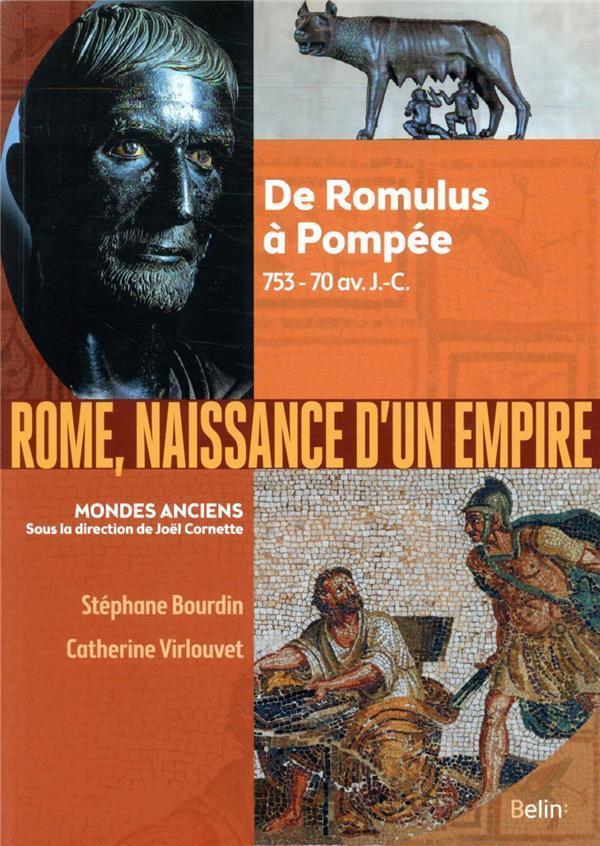 Rome, naissance d'un empire / Stéphane Bourdin, Catherine Virlouvet