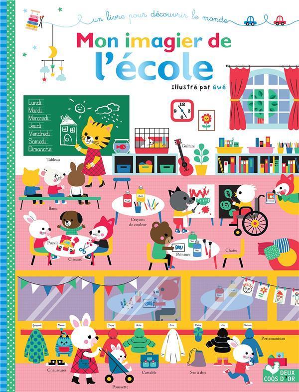 Mon Imagier De L Ecole Gwe Livre France Loisirs