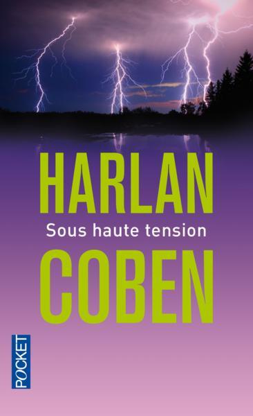 Sous haute tension - Harlan Coben - Livre - France Loisirs