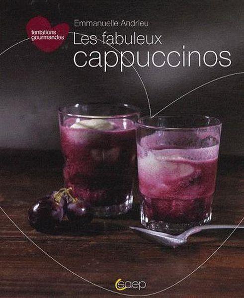 Les fabuleux cappuccinos - Emmanuelle Andrieu