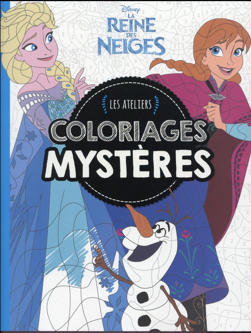 Les Ateliers Disney La Reine Des Neiges Coloriages