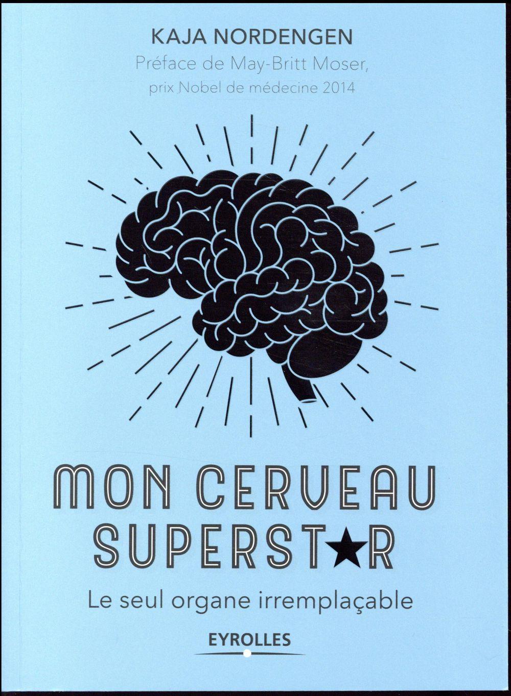 Mon cerveau superstar - Livre - France Loisirs
