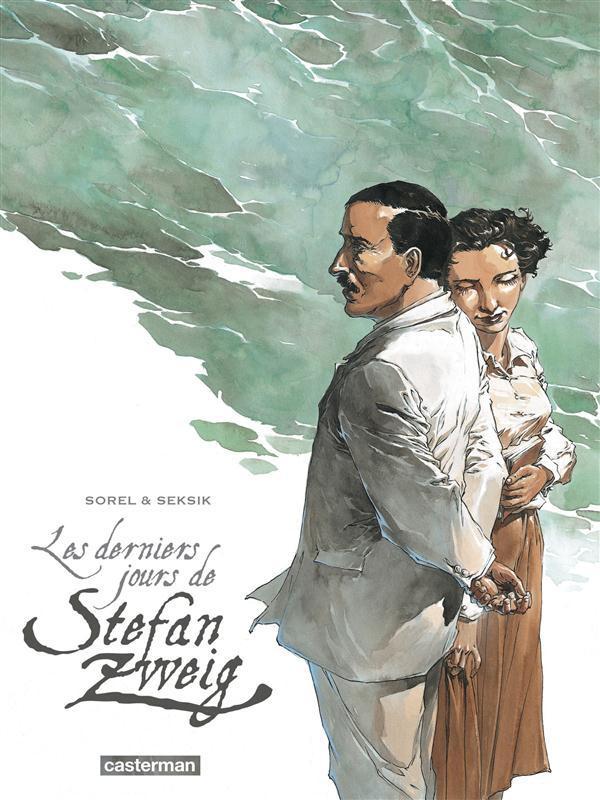 Laurent Seksik - Les derniers jours de Stefan Zweig