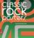 Classic rock posters ; 1952-2012 : 60 ans d'affiches rock