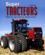 Super tracteurs ; monstres agricoles du monde entier