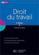Hu Droit ; Droit Du Travail (Edition 2008-2009)