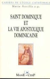 Saint Dominique La Vie Apostolique Dominicaine-C20 - Couverture - Format classique