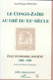 Le Congo-Zaïre au gré du XX siècle ; état, économie, société, 1880-1990 - Intérieur - Format classique