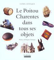 Le poitou-charente dans tous ses objets - Intérieur - Format classique
