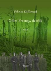 Gilles fresnay, décédé - Intérieur - Format classique