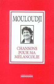 Chansons Pour Ma Melancolie - Intérieur - Format classique
