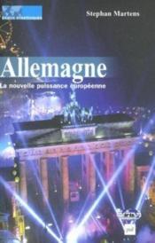 Allemagne, la nouvelle puissance européenne - Couverture - Format classique