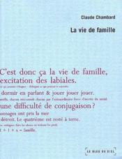 La vie de famille - Couverture - Format classique