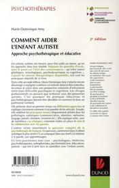 Comment aider l'enfant autiste ; approche psychothérapique et éducative (2e édition) - 4ème de couverture - Format classique