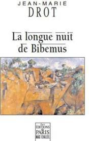 La longue nuit de bibemus - Couverture - Format classique