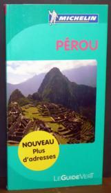 LE GUIDE VERT ; Pérou (édition 2011) - Couverture - Format classique