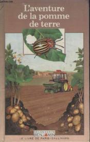 Collection Decouverte Benjamin. Laventure De La Pomme De Terre. - Couverture - Format classique