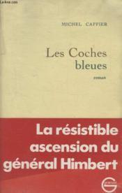 Les Coches Bleues. - Couverture - Format classique