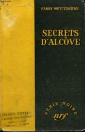 Secrets D'Alcove. ( One Deadly Dawn ). Collection : Serie Noire Sans Jaquette N° 411 - Couverture - Format classique