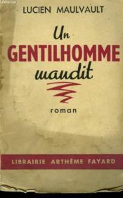 Un Gentilhomme Maudit. - Couverture - Format classique