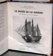 Le Musée de la Marine - Essai historique [...]. - Couverture - Format classique