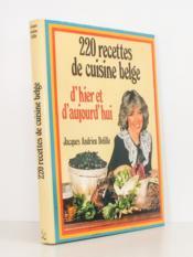 220 recettes de cuisine belge dhier et daujourdhui