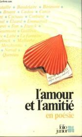 L'Amour Et L'Amitie En Poesie - Couverture - Format classique