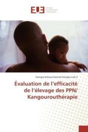 Evaluation de l'efficacite de l'elevage des ppn/ kangouroutherapie - Couverture - Format classique