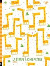 La girafe à cinq pattes - Couverture - Format classique